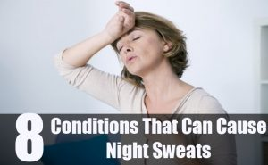 8-Conditions-That-Can-Cause-Night-Sweats-300x185 التعرق الليلي